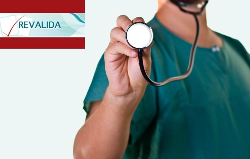 REVALIDA - Exame Nacional de Revalidação de Diplomas Médicos expedidos por universidades estrangeira