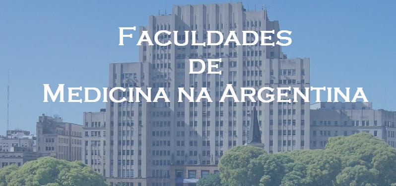 Faculdades de Medicina na Argentina | Medicina na Argentina 2018