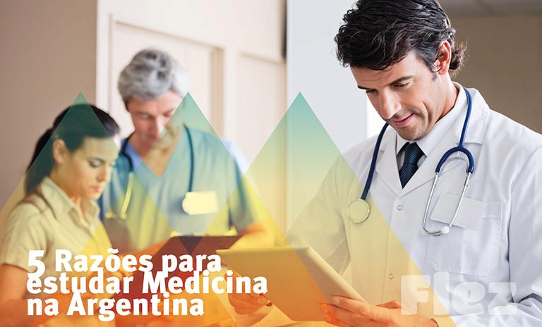 5 razões para estudar Medicina na Argentina