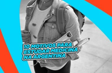 Medicina na Argentina – Veja 10 motivos para Estudar na Argentina!