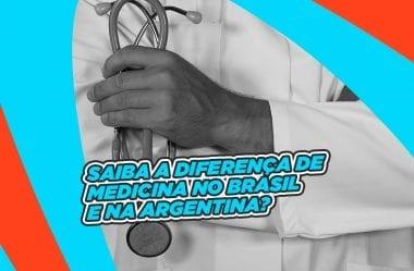 Medicina na Argentina – Qual a diferença entre a medicina no Brasil e na Argentina?