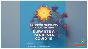 estudar medicina na argentina covid-19 coronavirus