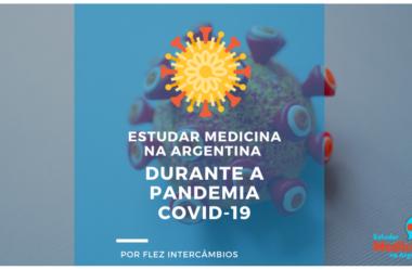 Estudar Medicina na Argentina durante a pandemia do COVID-19 (Coronavírus)